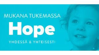 Hope mukana tukemassa