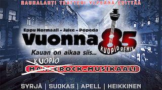 Vuonna 85 -musiikkikomedia, Rauhalahti teatteri, Original Sokos Hotel Puijonsarvi