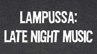 Late Night Music Lampussa 7.4.