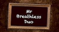 Mr Breathless Duo Lampussa