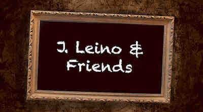 J. Leino & Friends