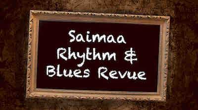 Saimaa Rhythm & Blues Revue keikat Lappeenranta