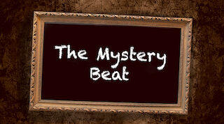 The Mystery Beat