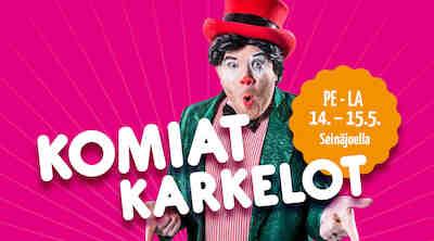 Komiat Karkelot Seinäjoella pe-la 9.-10.10.