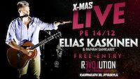 X-mas Live: Elias Kaskinen & Päivän Sankarit 14.12.
