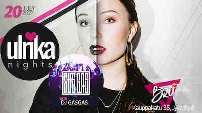 Ulrika Night w/Dj Gas Gas 20.7