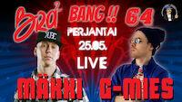 Bra Bang Live: Mäkki x G-Mies x Matti Tamonen 25.5