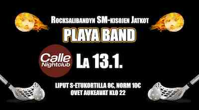 Rocksalibandyn SM-kisojen Jatkot feat PLAYA BAND