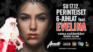 Amarillo Kotka: Perinteiset 6-Juhlat feat. Evelina 17.12.