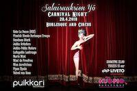 Salaisuuksien Yö: Carnival Night La 28.4. Puikkari Kuopio