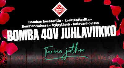 Bomba 40-v juhlaviikko, Ravintola Bomba, Break Sokos Hotel Bomba, Bomban talo, Nurmes, Bomba